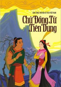 Chử Đồng Tử và Công chúa Tiên Dung - Truyện Cổ tích thần kỳ