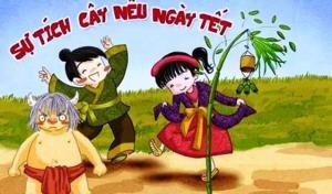 Truyện Sự tích cây nêu ngày Tết - Truyện cổ tích Việt Nam đặc sắc nhất