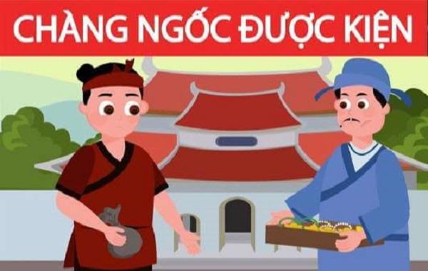 Chàng Ngốc được kiện - Truyện cổ tích sinh hoạt Việt Nam hay nhất