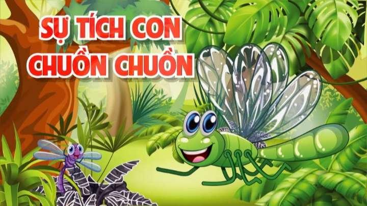 Sự tích con chuồn chuồn - Truyện cổ tích loài vật đặc sắc Việt Nam