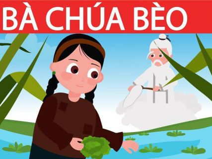 Truyện Sự tích bà chúa Bèo - Truyện cổ tích Việt Nam đặc sắc