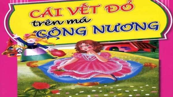 Truyện Cái vết đỏ trên má công nương - Truyện cổ tích Việt Nam chọn lọc